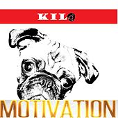 Motivation by Kilo