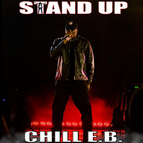 Stand Up by Chill E.B.