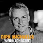 Weihnachtszeit by Dirk Michaelis