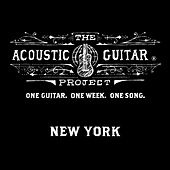 The Acoustic Guitar Project: New York 2014 by Various Artists