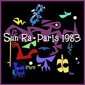 Paris 1983 (Premiere Release) by Sun Ra