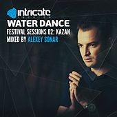 Waterdance Festival Sessions, Vol. 2 (Kazan) (Mixed by Alexey Sonar) by Various Artists