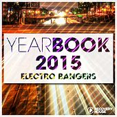 Yearbook 2015 - Electro Bangers von Various Artists