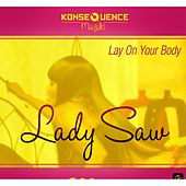 Lay On Your Body von Lady Saw