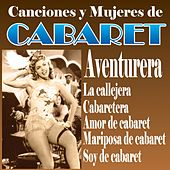 Canciones y Mujeres de Cabaret von Various Artists