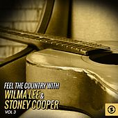 Feel the Country with Wilma Lee & Stoney Cooper, Vol. 3 by Wilma Lee Cooper