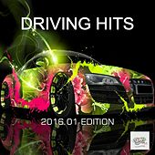 Driving Hits: 2016.01 Edition by Various Artists