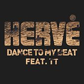 Dance to My Beat by Hervé
