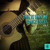 This Is Why We Dance (50's), Vol. 3 by Various Artists