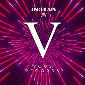 Space & Time by Jin
