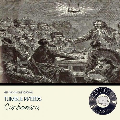 Carbonara by Tumbleweeds