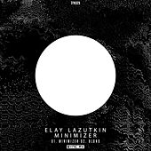 Minimizer - Single by Elay Lazutkin