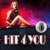Hit 4 You 5 by Various Artists