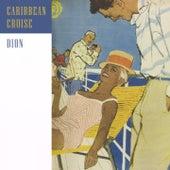 Caribbean Cruise von Dion