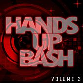 Hands up Bash 3 by Various Artists