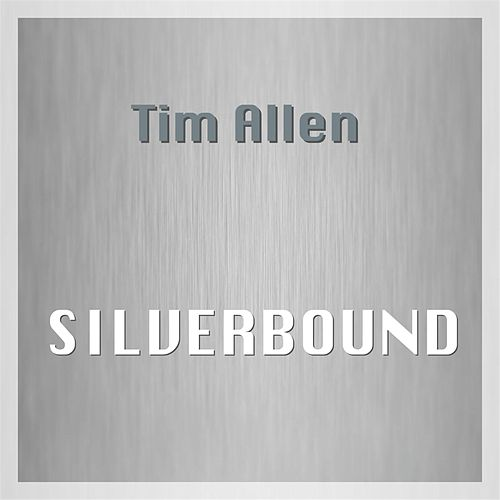 Silverbound by Tim Allen