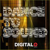 Dance To Sound - EP by Various Artists