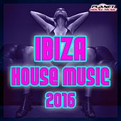 Ibiza House Music 2016 - EP by Various Artists