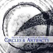 Circles & Artifacts (2000) by Steve Roach
