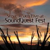 Live at SoundQuest Fest von Steve Roach
