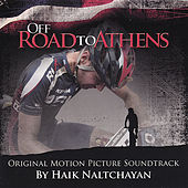 Off Road to Athens by Haik Naltchayan