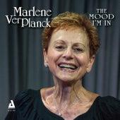The Mood I'm In by Marlene Ver Planck