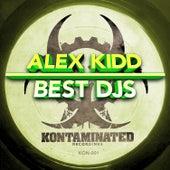 Best Djs by Alex Kidd