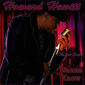 I Wanna Know (Remix) by Howard Hewett