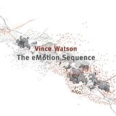 The eMotion Sequence by Vince Watson