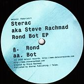 Rond Bot EP by Sterac