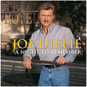 A Night To Remember by Joe Diffie