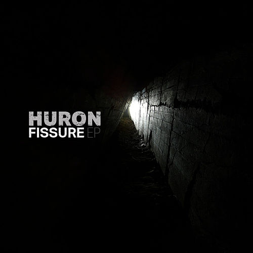 Fissure EP by Huron