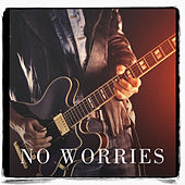 No Worries by Various Artists