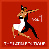 The Latin Boutique Vol. 1 by Various Artists