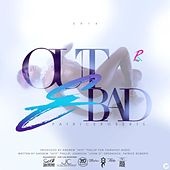 Out & Bad by Patrice Roberts