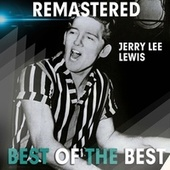 Best of the Best by Jerry Lee Lewis