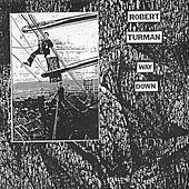 Way Down by Robert Turman