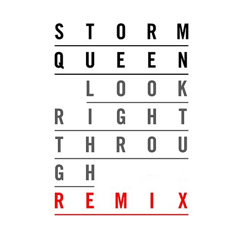 Look Right Through (Element Z Remix) by Storm Queen