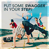 Put Some Swagger In Your Step! by Various Artists