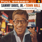 Sammy Davis, Jr. At Town Hall by Sammy Davis, Jr.