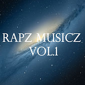RapZ MusicZ, Vol.1 by Various Artists