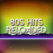 80s Hits Reloaded Vol. 5 / Greatest Hits by Various Artists