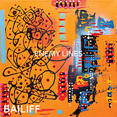 Enemy Lines - Single by Bailiff