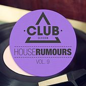 House Rumours, Vol. 9 by Various Artists