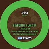 Never Never Land - Single by Anima