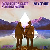 We Are One (feat. Danyka Nadeau) by Disco Fries