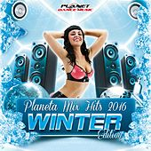 Planeta Mix Hits 2016. Winter Edition - EP by Various Artists