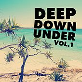 Deep Down Under, Vol. 1 by Various Artists