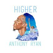 Higher by Anthony Ryan