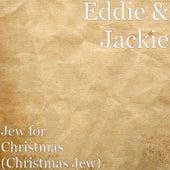 Jew for Christmas (Christmas Jew) by Eddie